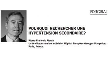 Pourquoi rechercher une hypertension secondaire?